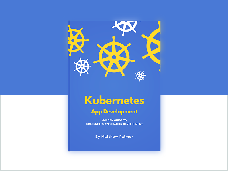 Kubernetes Book for application developers