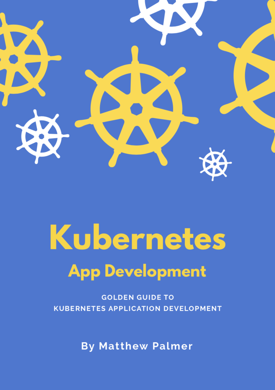 Golden Guide to Kubernetes Application Development